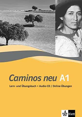 Caminos neu A1 Lern-und Übungsbuch mit Audio-CD/Online-Übungen