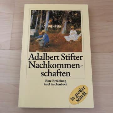 Adalbert Stifter.  Nachkommenschaften