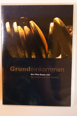 Grundeinkommen, ein Film Essay von Daniel Hänni und Enno S.