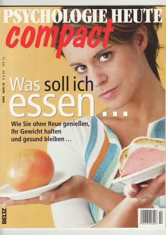 Psychologie Heute compact - Heft 14 / 2006
