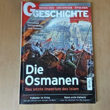 Geschichte • Menschen, Ereignisse, Epochen. Die Osmanen.