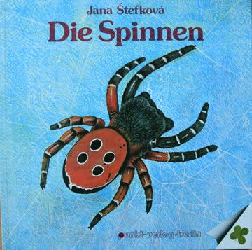 Die Spinnen, Jana Štefková. Kinderbuch