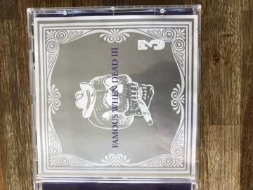 CD , Famous when Dead III