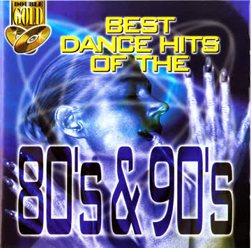 Diverse - Best Dance Hits Of The 80's & 90's