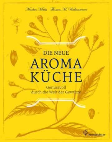 Die neue Aromaküche
