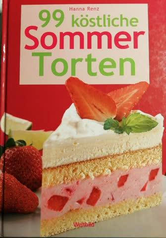 99 köstliche Sommer Torten