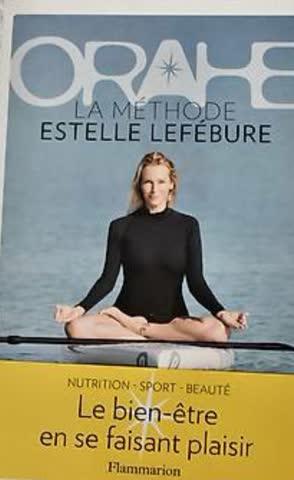 Orahe la Methode Estelle Lefébure