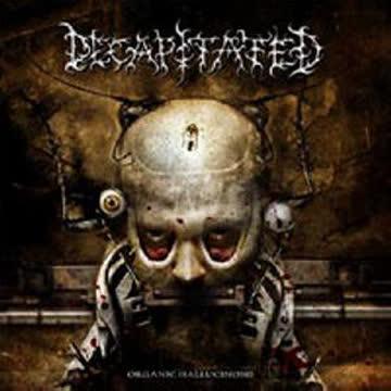 Decapitated - Decapitated - Organic Hallucinosis
