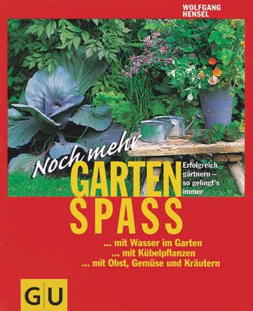 Noch mehr Garten Spass