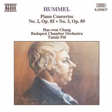 Hae-won Chang - Hummel Piano Concertos No. 2, Op. 85 No. 3, Op. 89