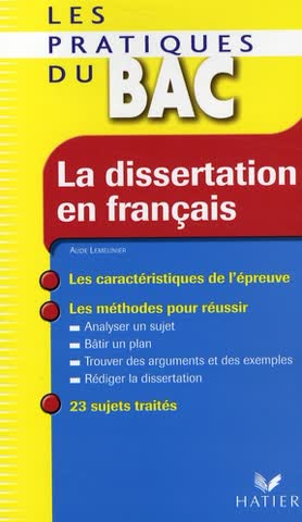 Les pratiques du bac. La dissertation en français
