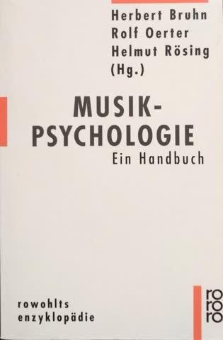 Musik-Psychologie. Ein Handbuch