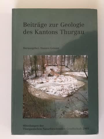 Beiträge zur Geologie des Kantons Thurgau