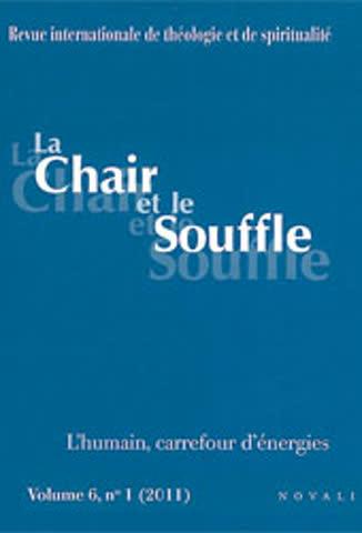 La Chair et le Souffle : L'humain, carrefour d'énergie
