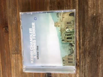CD , Kerri Chandler & Dennis Ferrer , where i live