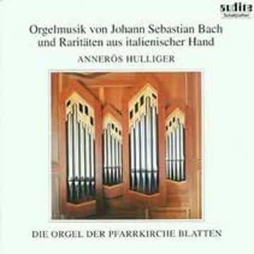 Annerös Hulliger - Orgelmusik von Johann Sebastian Bach