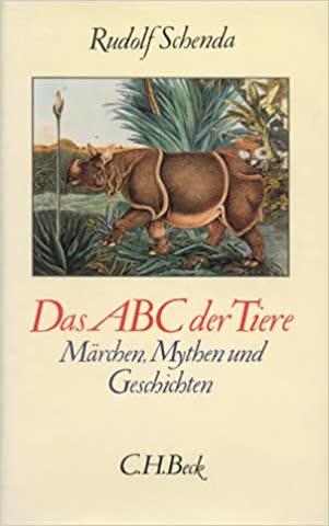 Das ABC der Tiere. Märchen, Mythen und Geschichten