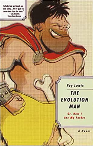 The Evolution Man. Or, How I Ate My Father