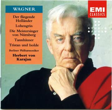 Herbert von Karajan - Wagner