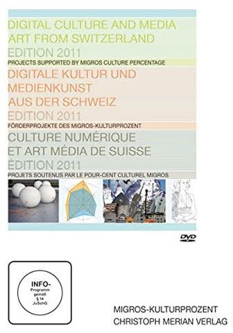 Digitale Kultur und Medienkunst aus d. Schweiz, Edition 2011