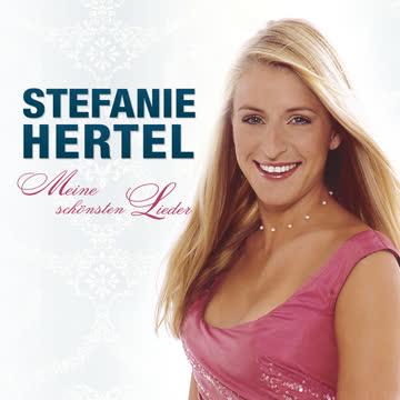 Stefanie Hertel - Meine Schönsten Lieder