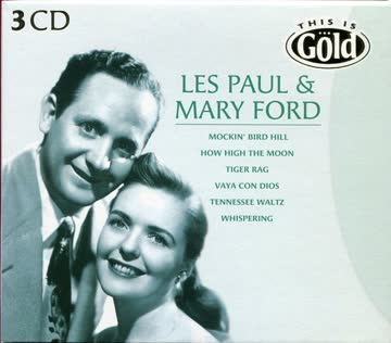 Les Paul & Mary Ford - This Is Gold