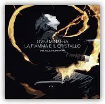Livio Minafra - La fiamma e il cristallo