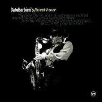 Gato Barbieri - Finest Hour