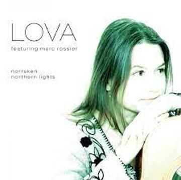 Lova - Norrsken - Northern Lights feat Marc Rossier