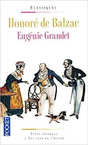 Eugénie Grandet (Text intégral + les clés de l'oeuvre)