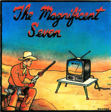 The Magnificent Seven - The Best Of The Worst