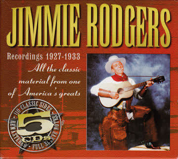Jimmie Rodgers - Recordings 1927-1933