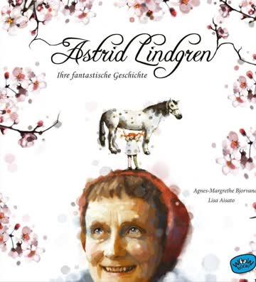 Wunderschönes Bilderbuch Biografie Astrid Lindgren