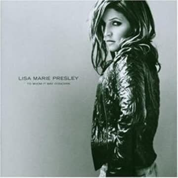 Lisa Marie Presley - To Whom It May Concern