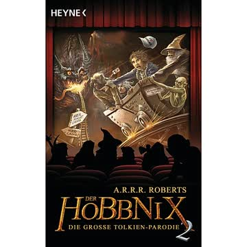 Der Hobbnix, die grosse Tolkien-Parodie (Band 2)