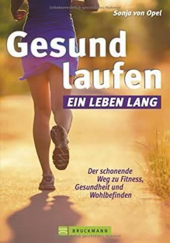 Gesund Laufen - Ein Leben Lang