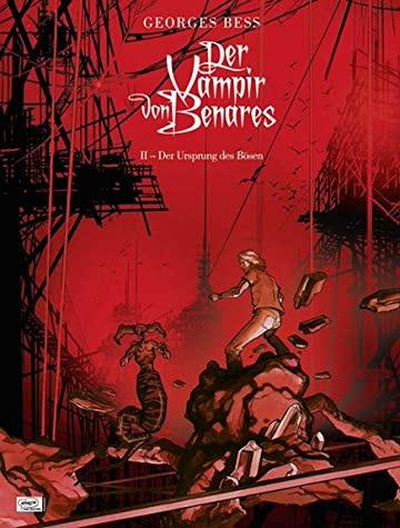 Der Vampir von Benares 02: Der Ursprung des Bösen