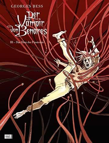 Der Vampir von Benares 03: Das Herz der Finsternis