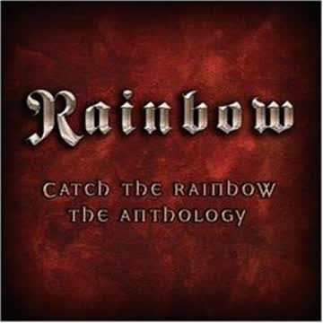 Rainbow - Catch the Rainbow: the Anthology