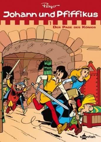 Johann und Pfiffikus - Bd.1: Johann und Pfiffikus - Der Page des Königs