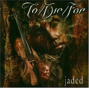 To - Jaded