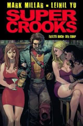 Super Crooks - Der Coup