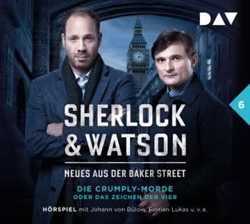 Sherlock & Watson – Neues aus der Baker Street: Die Crumply-Morde oder Das Zeichen der Vier (Fall 6)