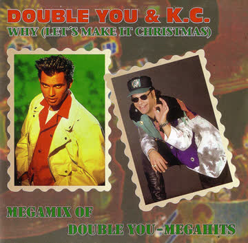 Double You - Double You - Why (Let's Make It Christmas) / Megamix