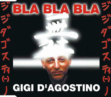 Gigi D'Agostino - Bla Bla Bla