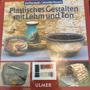 Plastisches Gestalten mit Lehm und Ton