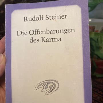 Rudolf Steiner - Die Offenbarungen des Karma
