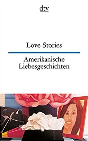Love Stories - Amerikanische Liebesgeschichten