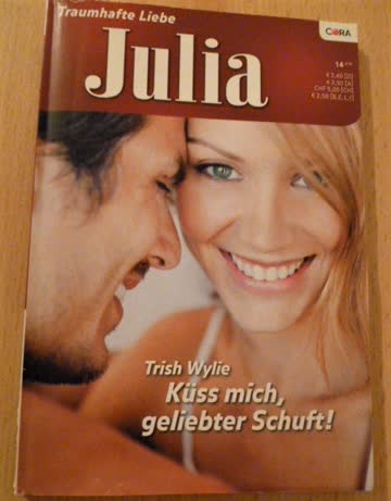 Roman Julia Küss mich, geliebter Schuft! von Trish Wylie