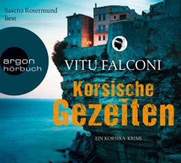 Korsische Gezeiten  / Korsika-Krimi Bd.2